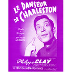 Philippe CLAY - Le danseur de charleston