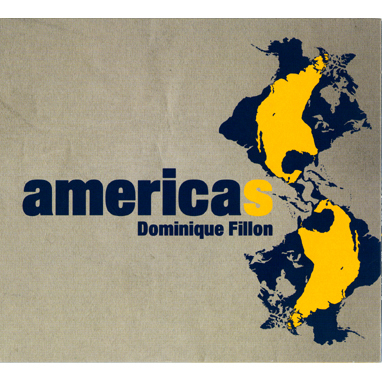 Dominique FILLON - Americas - CD