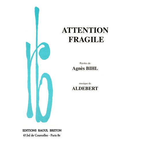 Agnès BIHL - Attention fragile