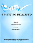 Charles AZNAVOUR - I want to be kissed